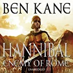 Hannibal: Enemy of Rome: Hannibal 1 | Ben Kane