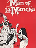 Man of La Mancha : Theater Souvenir Book