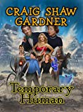 Temporary Humans (The Temporary Magic Series Book 3)