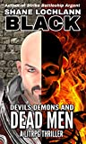 Devils Demons and Dead Men: A LitRPG Thriller (Kings and Conquests Book 1)