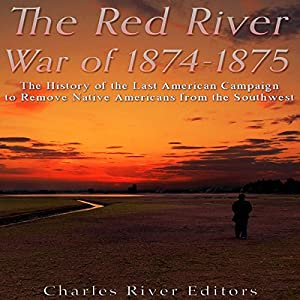 The Red River War of 1874-1875 Audiobook