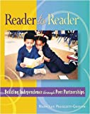 img - for Reader to Reader: Building Independence Through Peer Partnerships book / textbook / text book