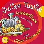 Lokomotywa i inne wiersze | Julian Tuwim