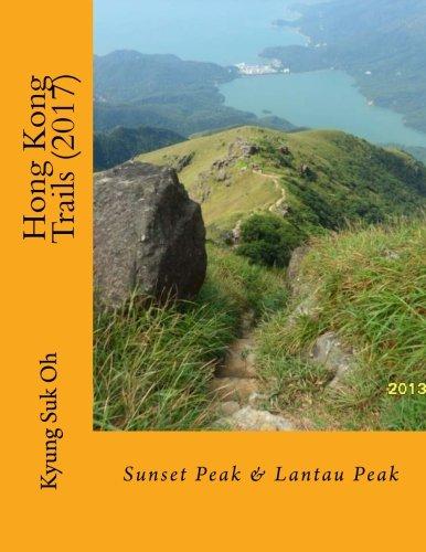 Hong Kong Trails: Sunset Peak & Lantau Peak (Volume 2)