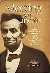 Abraham Lincoln's Secret Visits to Slaves