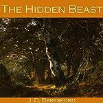 The Hidden Beast | J. D. Beresford