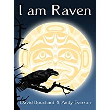 I am Raven: A Story of Discovery