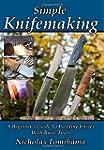 Simple Knifemaking: A Beginner's Guid...