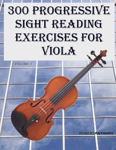300 Progressive Sight Reading Exercises for Viola (Volume ()