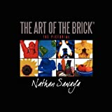 The Art of the Brick - the Pictorial, Nathan Sawaya, 061517129X