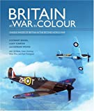 Britain at War in Colour, Wood Binns and Carter Binns, 1842225499