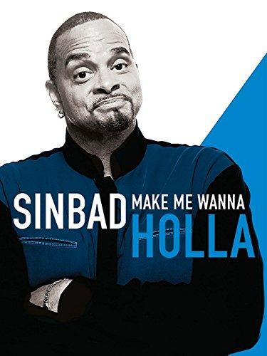 Sinbad: Make Me Wanna Holla - Holla Clothing
