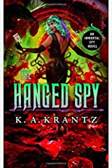 The Hanged Spy (The Immortal Spy) Paperback