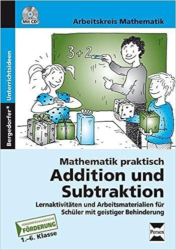 Mathematik praktisch: Addition und Subtraktion: Lernaktivitäten und ...