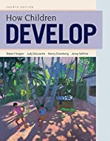 How Children Develop, 4th Edition Front Cover