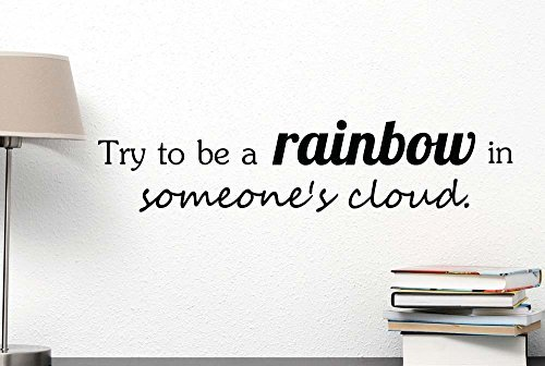 chengdar732 Try to be a rainbow in someones cloud. cute Wall Vinyl Decal inspirational Maya Quote Art Saying lettering Spa motivational gym Sticker stencil wall decor art