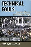 Technical Fouls, John Kurt Jacobsen, 0813319994