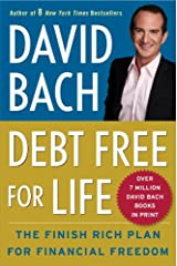 Debt Free For Life: The Finish Rich Plan for Financial Freedom Kindle Edition