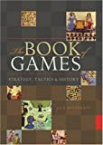 The Book of Games: Strategy, Tactics & History