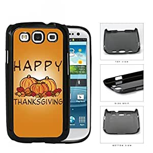 Happy Thanksgiving Pumpkin Display Hard Plastic Snap On Cell Phone Case Samsung Galaxy S3 SIII I9300