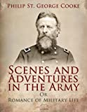 img - for Scenes and Adventures in the Army: Or, Romance of Military Life book / textbook / text book