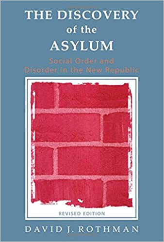 The Discovery of the Asylum: S...