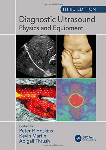 Diagnostic Ultrasound, Third Edition: Physics and Equipment