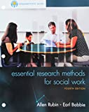 Bundle: Empowerment Series: Essential Research Methods for Social Work, Loose-Leaf Version, 4th + MindTap Social Work, 1 term (6 months) Printed Access Card