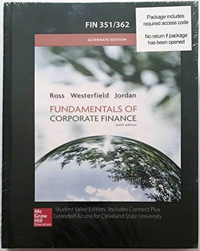 Fundamentals of Corporate Finance Custom Package w/ Connect Plus for Cleveland State University FIN 351/362 ()
