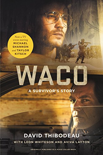 Waco: A Survivor's Story by [Thibodeau, David, Whiteson, Leon]