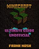(Minecraft)Miner's Survival manual: Unofficial Set of Minecraft Cheats, Seeds, Redstone, Mods, residence and extra!