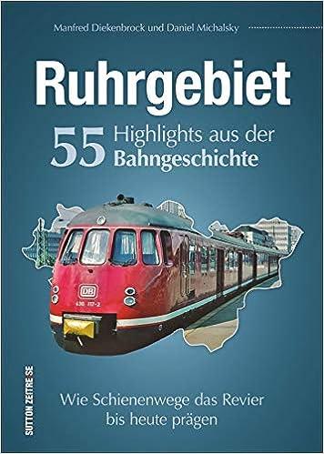 viele wissenwerte Details NEU Fachbuch Die Eisenbahnen im westlichen Ruhrgebiet