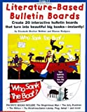img - for Literature-Based Bulletin Boards: Create Interactive Bulletin Boards That Turn into Beautiful Big Books-Instantly! by Elizabeth Shelton Wollner (1997-12-05) book / textbook / text book