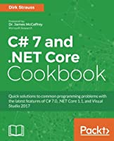 C# 7 and .NET Core Cookbook Front Cover