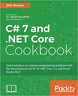 C# 7 and .NET Core Cookbook - Second Edition