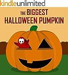 Children's Book: The Biggest Hallowee...