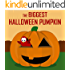 Children's Book: The Biggest Halloween Pumpkin [Halloween Bedtime Stories for Kids]