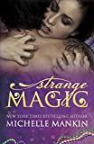 Strange Magic (The MAGIC series Book 1)