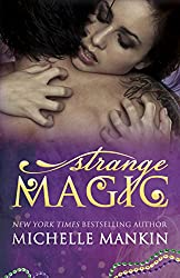 Strange Magic (The MAGIC series Book 1)
