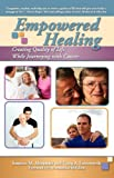 Empowered Healing, Susanne M. Alexander and Craig A. Farnsworth, 0981666663