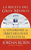 img - for La receta del Gran M dico para el s ndrome de irritabilidad intestinal (Spanish Edition) book / textbook / text book