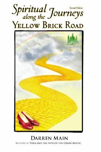 Spiritual Journeys along the Yellow Brick Road: Second Edition