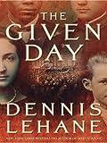 The Given Day, Dennis Lehane, 0061668214