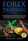 Forex Trading: THE BIBLE This Book Includes: The beginners Guide + The Crash