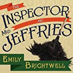 The Inspector and Mrs. Jeffries: Mrs. Jeffries Series, Book 1 | Emily Brightwell