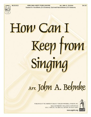Download How Can I Keep from Singing (Handbell Sheet Music, Handbell 3-5 octaves) pdf