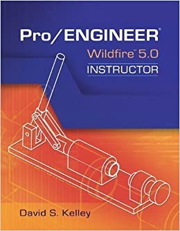 Book Pro Engineer-Wildfire 5.0 Instructor 5th (fifth) Edition by Kelley, David published by McGraw-Hill Science/Engineering/Math (2010)