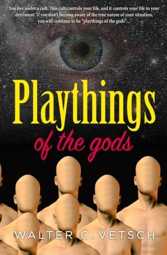 Playthings of the gods: Essays & Novels PDF