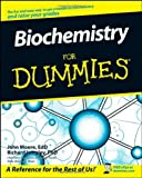 Biochemistry for Dummies, P. B. Moore and Richard Langley, 0470194286