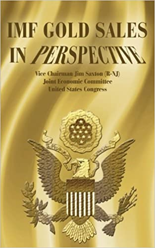 Book IMF Gold Sales in Perspective by Jim Saxton (1999-01-08)